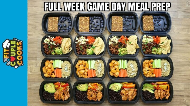 GAME DAY – FULL WEEK MEAL PREP – How to Meal Prep – Ep. 74